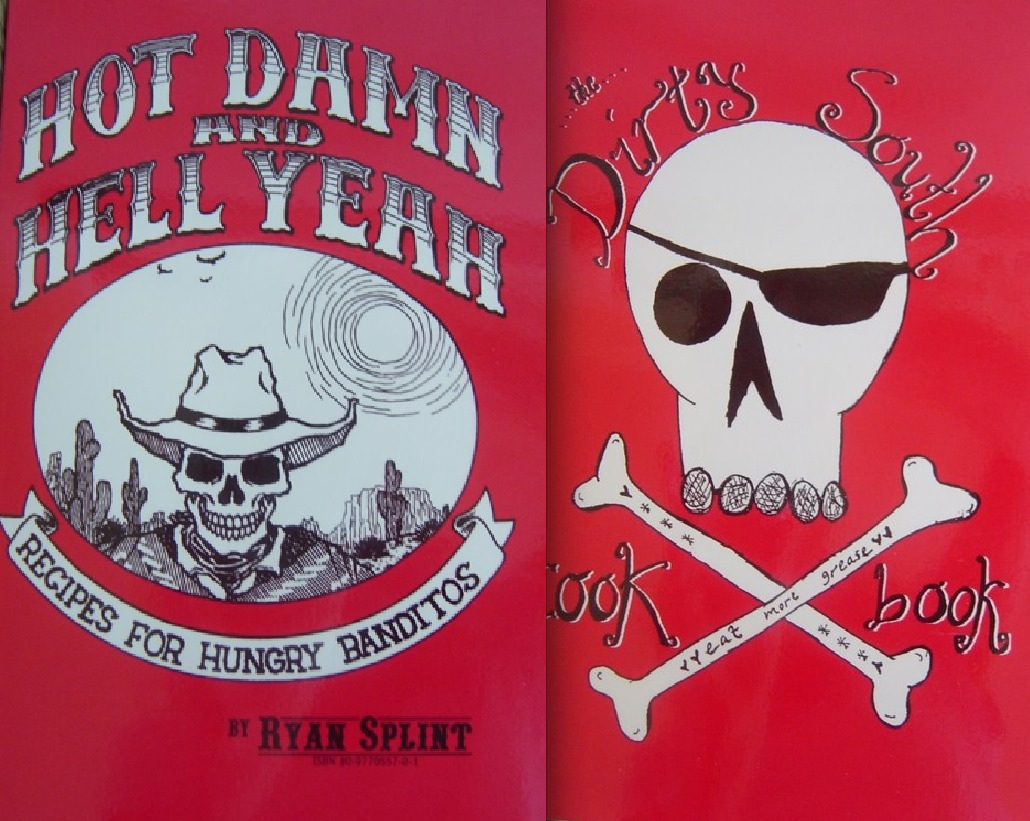 Hot Damn & Hell Yeah / Dirty South Cookbook