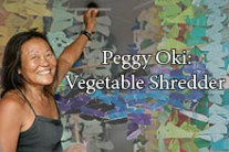 Peggy Oki: Interview and Vegetable Shredder