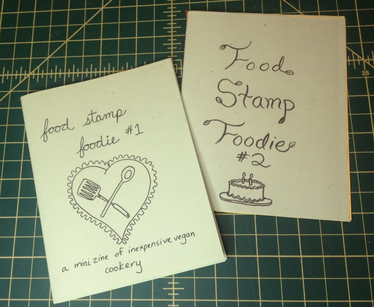 Food Stamp Foodie Vegan Cookbook Zine